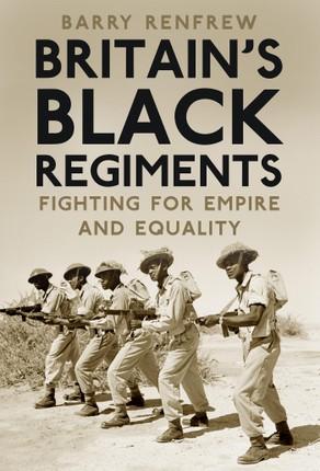 Britain's Black Regiments