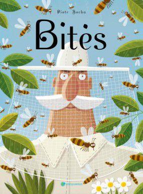 BITĖS: nuotaikinga ir be galo informatyvi knyga apie bičių gyvenimą. Ypač didelio formato knyga – įspūdinga dovana!