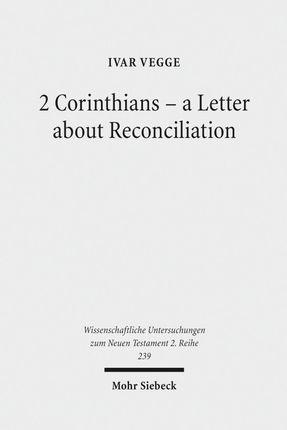 2 Corinthians - a Letter about Reconciliation