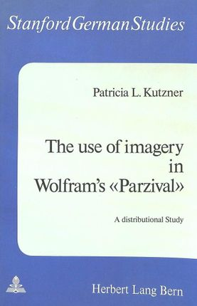 The Use of Imagery in Wolfram's «Parzival»