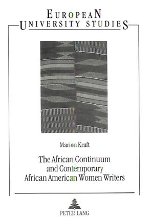 The African Continuum and Contemporary African American Women Writers