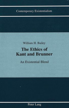 The Ethics of Kant and Brunner