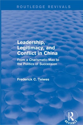 Leadership, Legitimacy, and Conflict in China