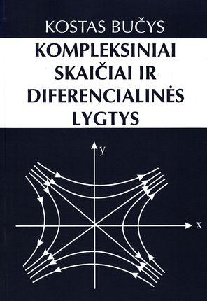 Kompleksiniai skaičiai ir diferencialinės lygtys