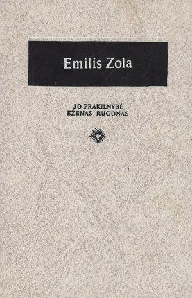 Jo prakilnybė Eženas Rugonas. Emilis Zola