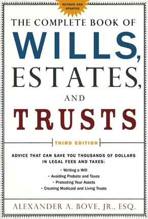 The Complete Book of Wills, Estates & Trusts
