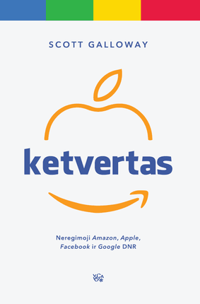 "KETVERTAS: neregimoji ""Amazon"", ""Apple"", ""Facebook"" ir ""Google"" DNR"