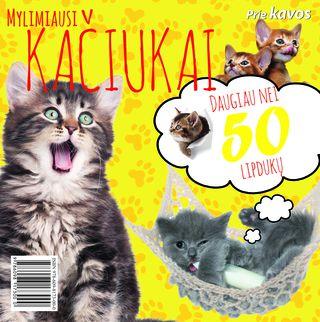 Mylimiausi kačiukai