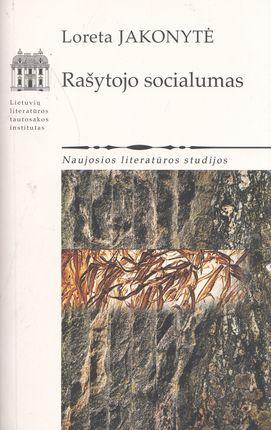 Rašytojo socialumas. Naujosios literatūros studijos
