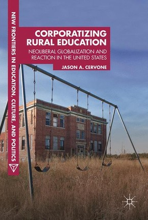 Corporatizing Rural Education