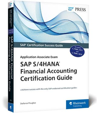 SAP S/4HANA Financial Accounting Certification Guide
