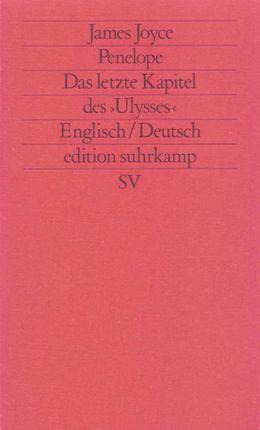 Penelope. Das letzte Kapitel des Ulysses (Übers. Wollschläger)