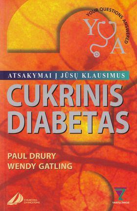 Cukrinis diabetas: atsakymai į Jūsų klausimus