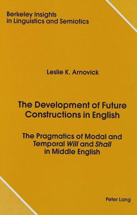 The Development of Future Constructions in English