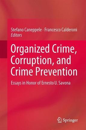 Organized Crime, Corruption, and Crime Prevention