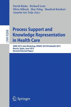 Process Support and Knowledge Representation in Health Care