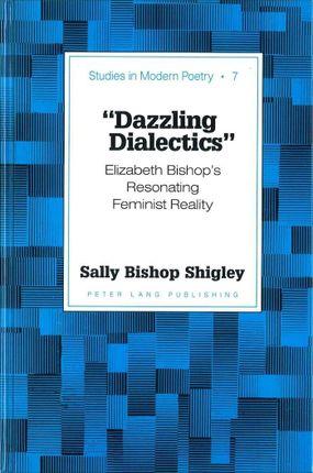 'Dazzling Dialectics'