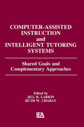 Computer Assisted Instruction and Intelligent Tutoring Systems