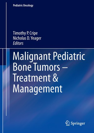 Malignant Pediatric Bone Tumors - Treatment & Management