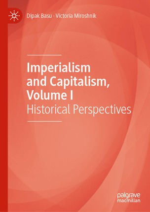 Imperialism and Capitalism, Volume I