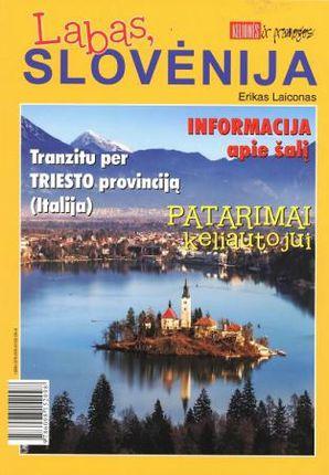 Labas, Slovėnija. Tranzitu per Triesto provinciją