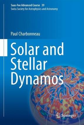 Solar and Stellar Dynamos