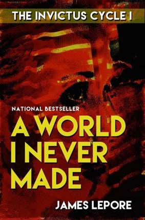 World I Never Made