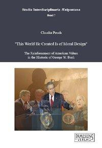 """""""This World He Created Is of Moral Design"""""""