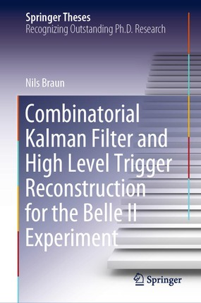 Combinatorial Kalman Filter and High Level Trigger Reconstruction for the Belle II Experiment