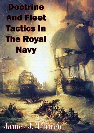 Doctrine And Fleet Tactics In The Royal Navy