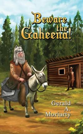 Beware the Gaheena!
