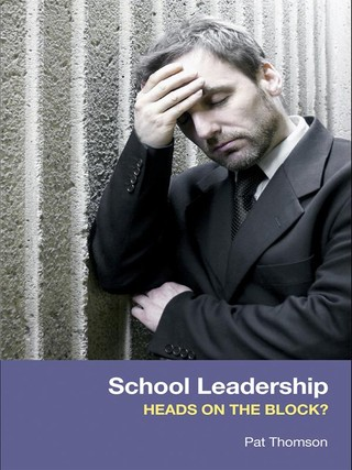 School Leadership - Heads on the Block?