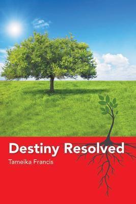 Destiny Resolved