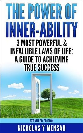 Power of Inner-Ability: 3 Most Powerful & Infallible Laws of Life