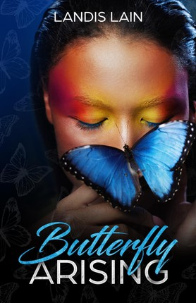Butterfly Arising