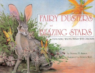 Fairy Dusters and Blazing Stars