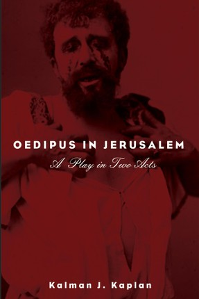 Oedipus in Jerusalem