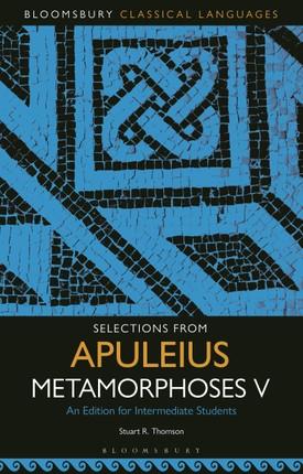 Selections from Apuleius Metamorphoses V