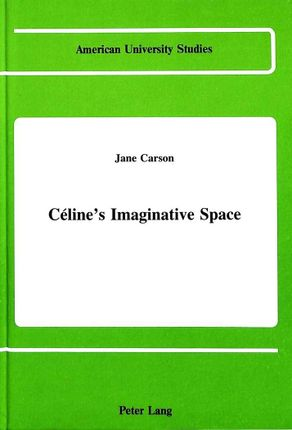 Céline's Imaginative Space