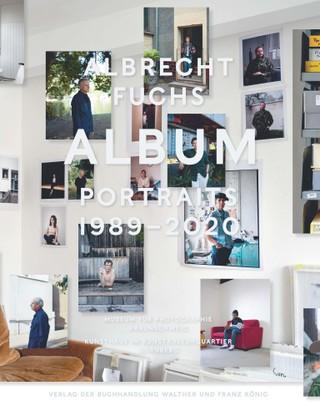 ALBRECHT FUCHS. ALBUM - PORTRAITS 1989 - 2020