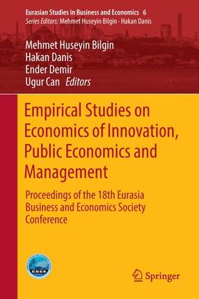 Empirical Studies on Economics of Innovation, Public Economics and Management