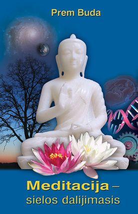Meditacija – sielos dalijimasis