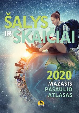 Šalys ir skaičiai 2020. Mažasis pasaulio atlasas