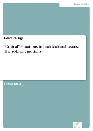 """""""Critical"""" situations in multicultural teams: The role of emotions"""