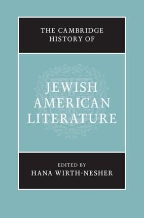 Cambridge History of Jewish American Literature