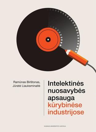 Intelektinės nuosavybės apsauga kūrybinėse industrijose  (knyga su defektais)