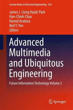 Advanced Multimedia and Ubiquitous Engineering