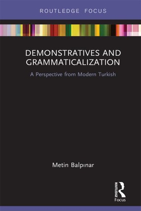Demonstratives and Grammaticalization
