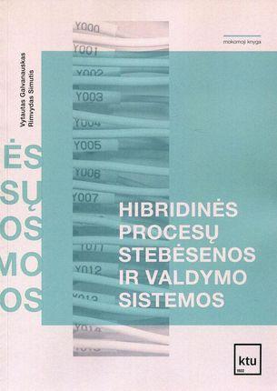 Hibridinės procesų stebėsenos ir valdymo sistemos