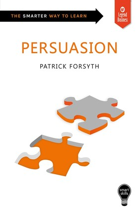 Smart Skills: Persuasion